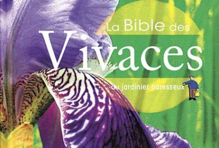 La Bible des vivaces: le jardinier paresseux, avez-vous dit?
