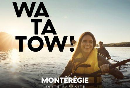 La Montérégie veut être «watatow» aux yeux des touristes