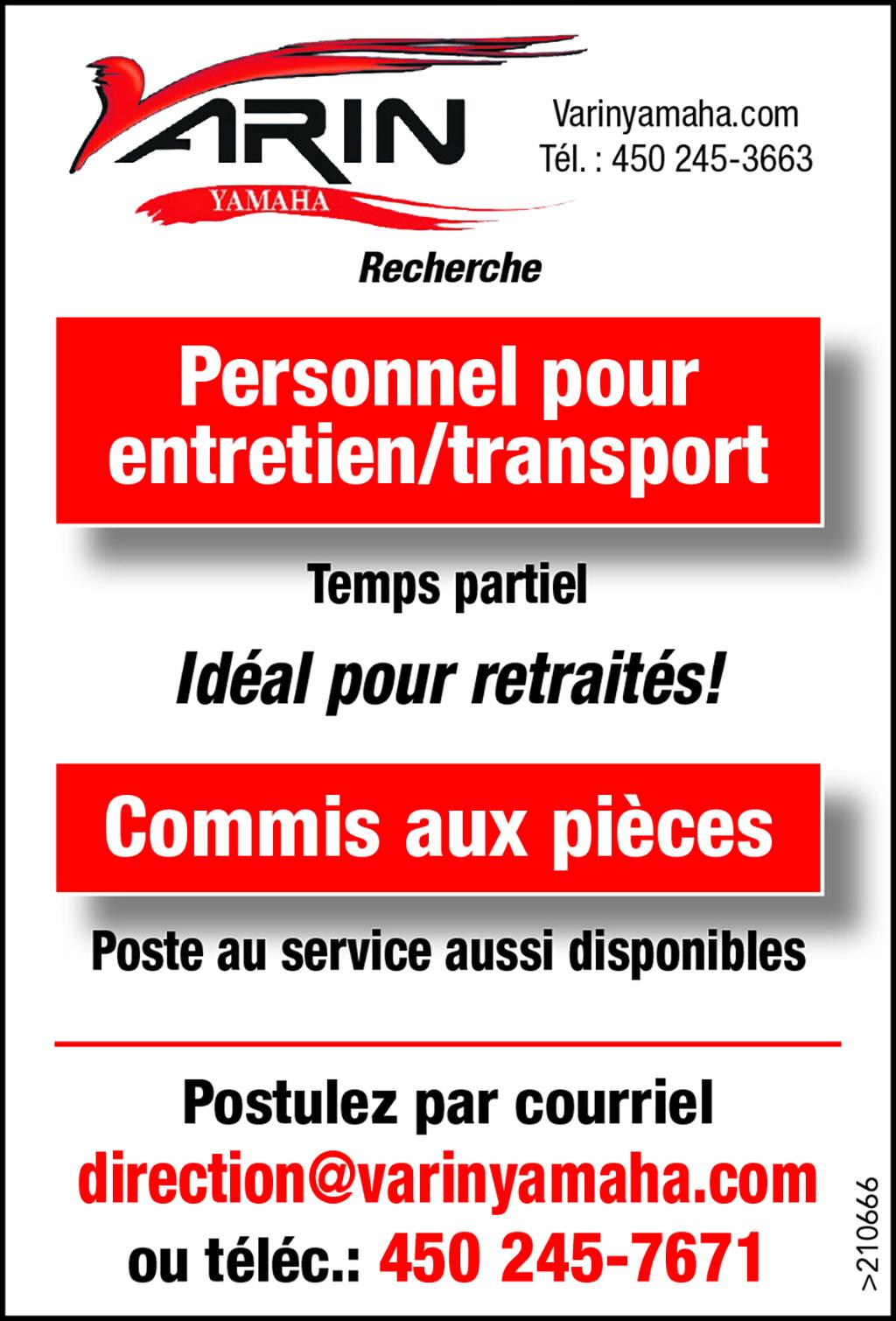 Personnel pour entretien / transport et Commis aux pièces