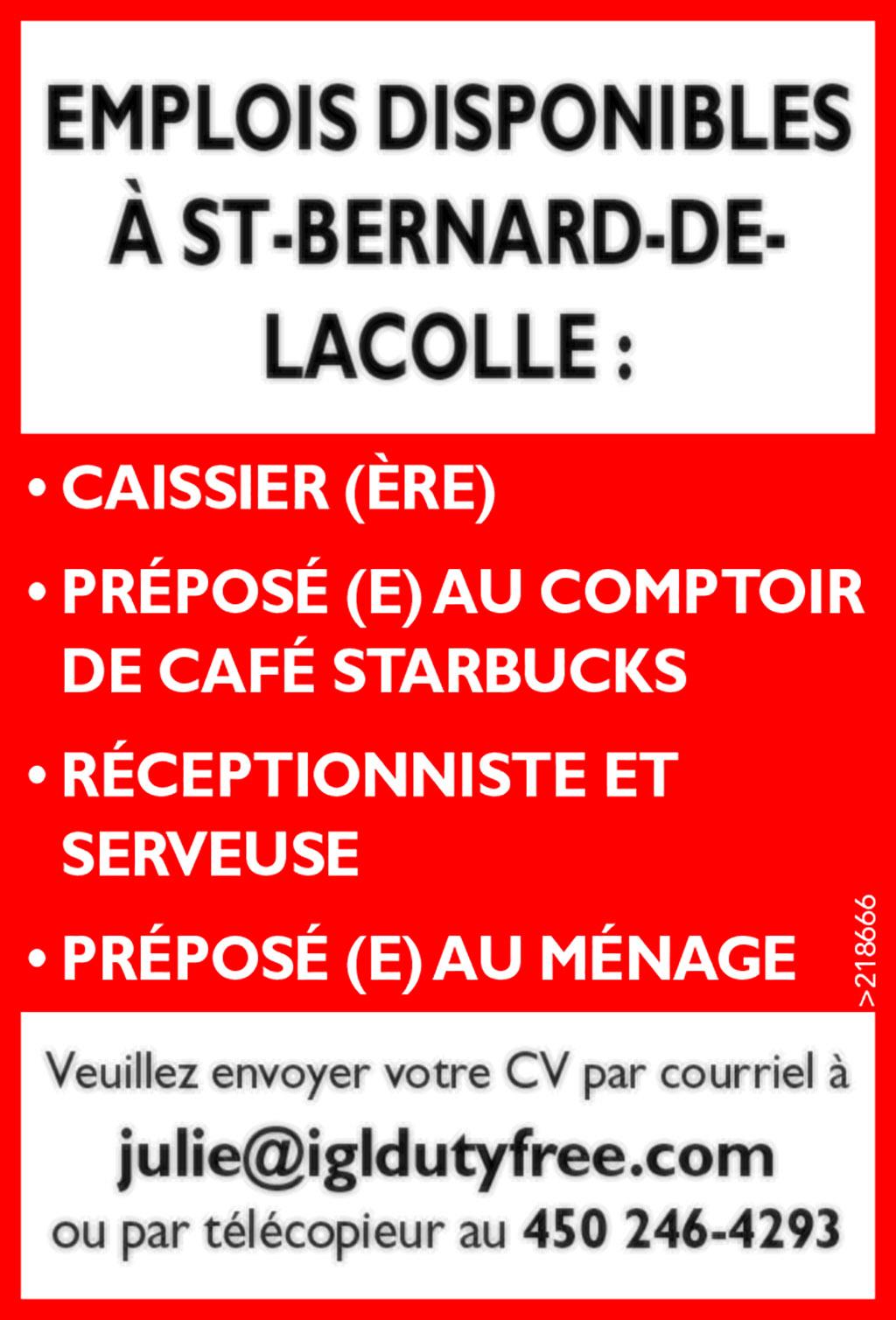 • CAISSIER (ÈRE) • PRÉPOSÉ (E) AU COMPTOIR DE CAFÉ STARBUCKS • RÉCEPTIONNISTE ET SERVEUSE • PRÉPOSÉ (E) AU MÉNAGE