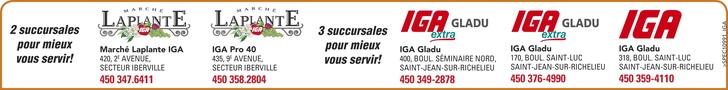 5 succursales iga St-Jean-sur-Richelieu et Iberville